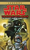 The Mandalorian Armor (Star Wars: The Bounty Hunter Wars, Book I)