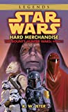 Hard Merchandise (Star Wars: Book 3 of The Bounty Hunter Wars)