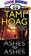 Ashes to Ashes by  Tami Hoag (Mass Market Paperback - June 2000) 