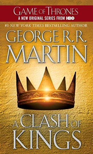 A Clash of Kings (A Song of Ice and Fire, Book 2), Martin, George R.R.