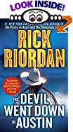 The Devil Went Down to Austin by  Rick Riordan (Mass Market Paperback - June 2002)