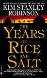 Years Of Rice And Salt, The