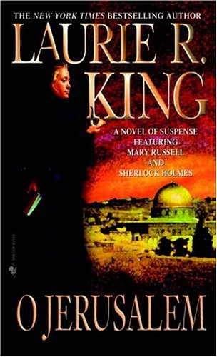 O Jerusalem (Mary Russell Mystery), King, Laurie R.