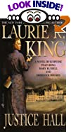 Justice Hall: A Mary Russell Novel by  Laurie R. King