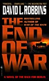 The End of War (World War II Books)