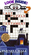Last Puzzle & Testament by  Parnell Hall (Mass Market Paperback - August 2001)
