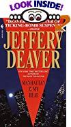 Manhattan Is My Beat by  Jeffery Deaver (Mass Market Paperback)