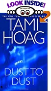 Dust to Dust by  Tami Hoag (Mass Market Paperback - March 2002) 