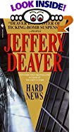 Hard News by  Jeff Deaver, Jeffery Deaver (Mass Market Paperback - January 2001)