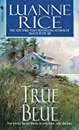 True Blue by Luanne Rice