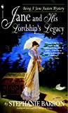 Jane and His Lordship\'s Legacy (Jane Austen Mysteries (Paperback))
