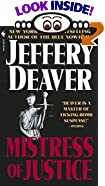 Mistress of Justice by  Jeffery Deaver (Mass Market Paperback - April 2002)