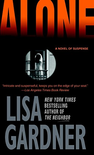 Alone: A Novel of Suspense (Detective D.D. Warren Novels)