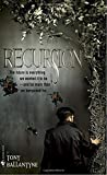 REVIEW: Recursion by Tony Ballantyne