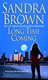 Book Long Time Coming - Sandra Brown