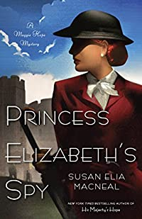 Princess Elizabeth's Spy by Susan Elia MacNeal