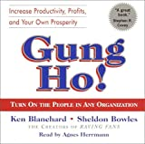 Buy Gung Ho!: Turn on the People in Any Organization from Amazon