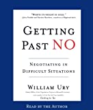 Buy Getting Past No: Negotiating with Difficult People from Amazon