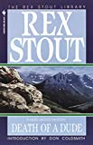 Death of a Dude by  Rex Stout (Paperback - January 1995) 