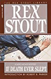 If Death Ever Slept by  Rex Stout (Paperback - January 1995)