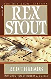 Red Threads by  Rex Stout (Paperback - November 1995) 