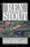 Where There's a Will by Rex Stout