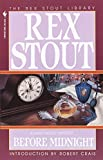 Before Midnight by  Rex Stout (Paperback - November 1995) 