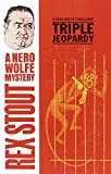 Triple Jeopardy by  Rex Stout (Paperback - January 1995)