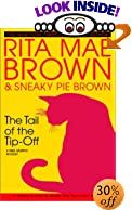 The Tail of the Tip-Off by  Rita Mae Brown, Sneaky Pie Brown (Hardcover - March 2003)