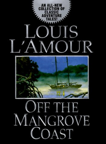 Off the Mangrove Coast, L'Amour, Louis
