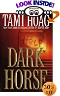 Dark Horse by  Tami Hoag (Hardcover - August 2002) 