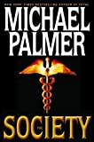 The Society (Palmer, Michael) - book cover picture
