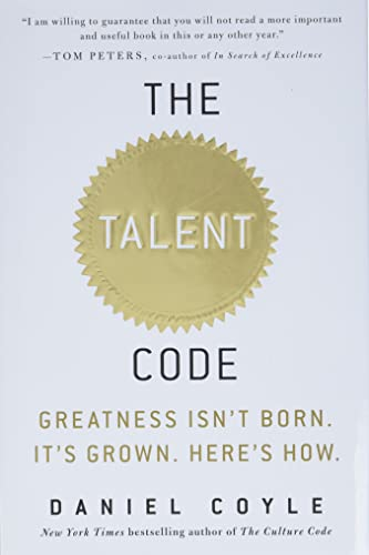 The Talent Code : Greatness Isn