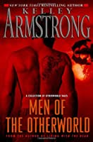 REVIEW: Men of the Otherworld by Kelley Armstrong