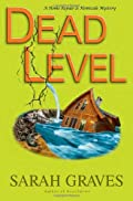 Dead Level Mystery by Sarah Graves
