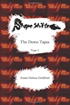 Shapeshifter : The Demo Tapes -- Year 1 by Susan Helene Gottfried