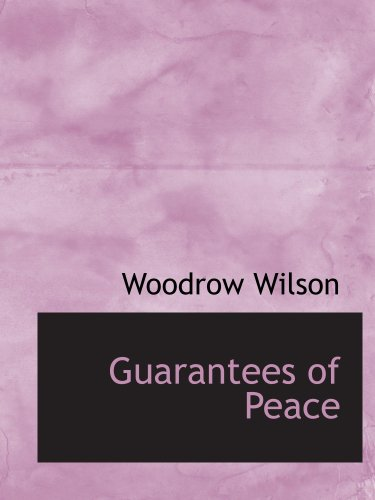 Guarantees of Peace