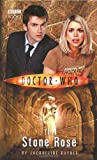 Doctor Who: The Stone Rose (Doctor Who (BBC Hardcover))