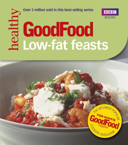 Good Food: 101 Low-Fat Feasts (Good Food Magazine)