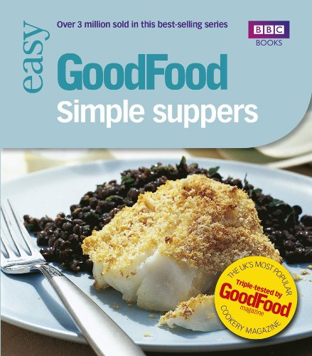 Good Food: 101 Simple Suppers (Good Food Magazine)