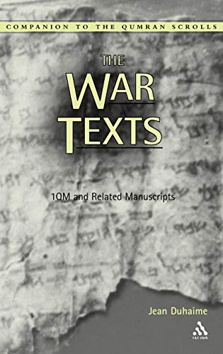 PDF The War Texts 1 QM and Related Manuscripts Companion to the Qumran Scrolls
