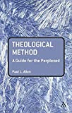 Theological Method: A Guide for the Perplexed book cover