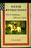 Sister Revolutions: French Lightning, American Light - book cover picture