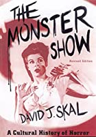 the monster show by david j  skalmain pagework detailsreviews  3