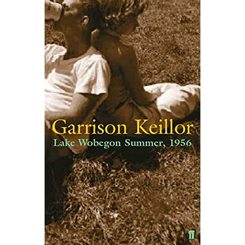 Lake Wobegone Summer, 1956 - Garrison Keillor