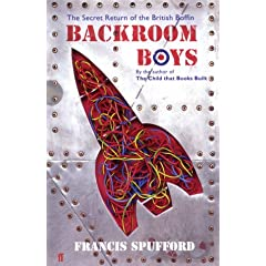 Backroom Boys; the secret return of the british boffin