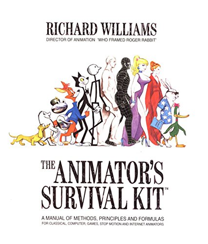 The Animator's Survival Kit--Revised Edition: A Manual of Methods, Principles and Formulas for Classical, Computer, Games, Stop Motion and Internet Animators