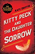 Kitty Peck and the Daughter of Sorrow by Kate Griffin