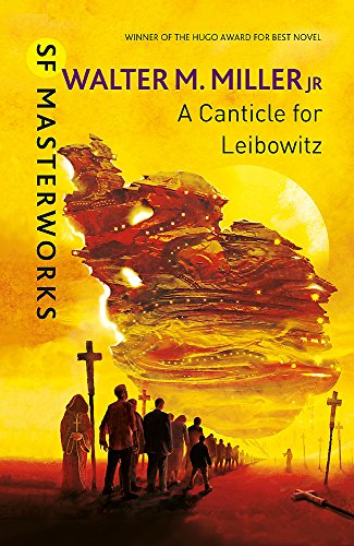 A Canticle for Leibowitz, by Miller Jnr, W.