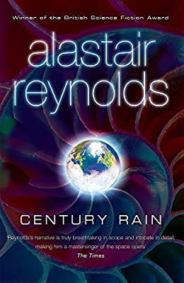 REVIEW: Century Rain by Alastair Reynolds
